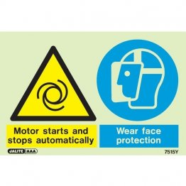 Warning Motor Starts and Stops Wear Face Protection 7515