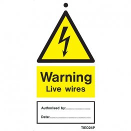 Warning Live Wires Labels Pack of 10 TIE024