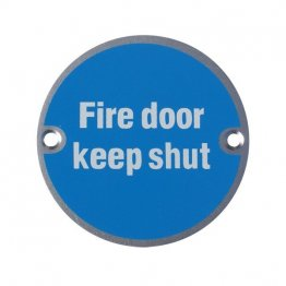Fire Door Keep Shut Aluminium Sign