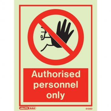 Authorized Personnel Only 8138