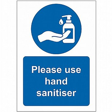 Please Use Hand Sanitiser Sign